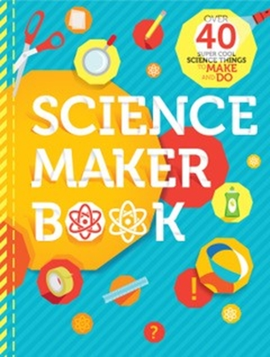 science maker book by