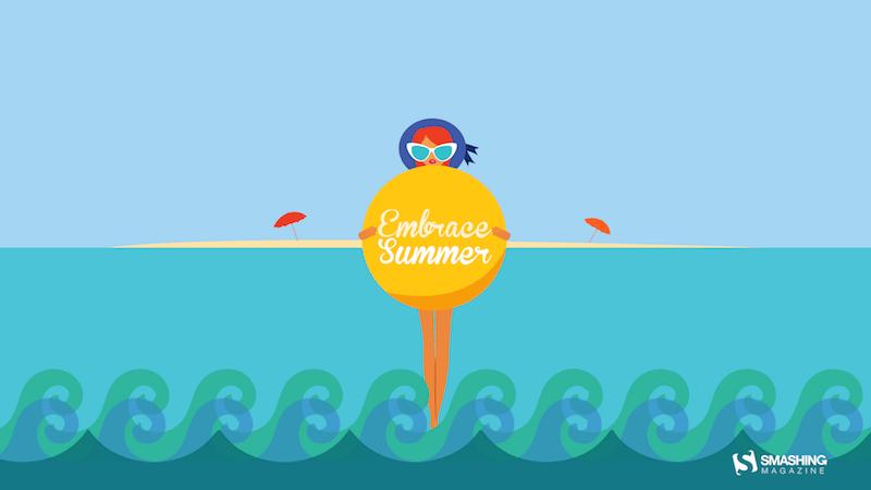 Embrace Summer!