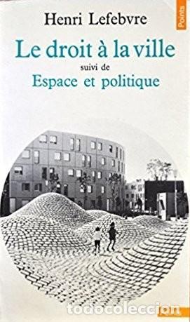 Le Droit à La Ville : droit, ville, Henri, Lefebvre, Droit, Ville, Through, Direct, 207476493