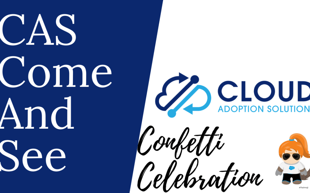 Come and See Video: Celebrate! Using Confetti in the Salesforce Sales Path