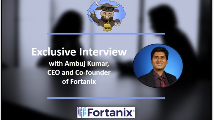 Q&A: Fortanix Talks Funding, Protecting Cloud Data, and Cloud Security Trends
