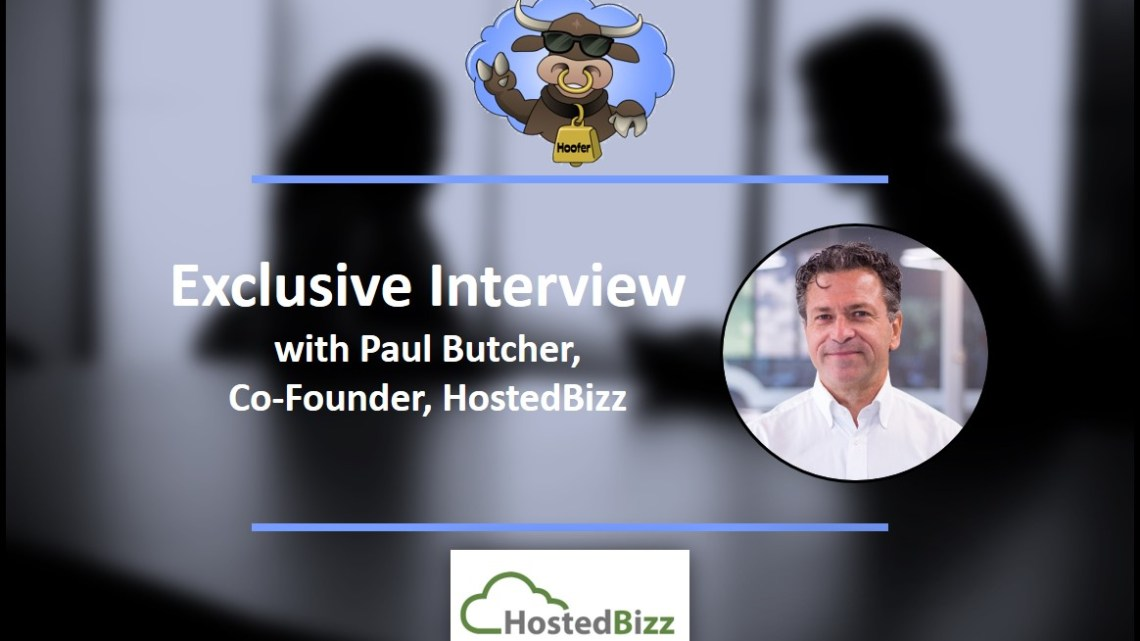 Q&A: Paul Butcher of HostedBizz On Cloud Computing, Backup and Disaster Recovery, Security and More
