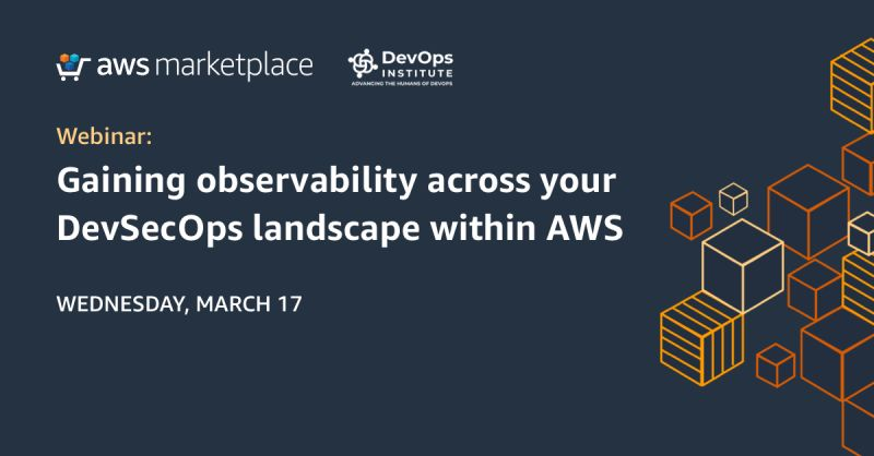 Gaining observability across your DevSecOps landscape within AWS