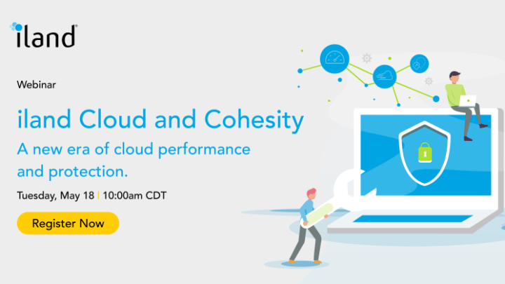 iland Cloud and Cohesity: A new era of cloud performance and protection