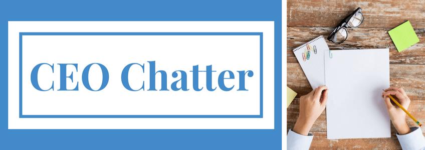 CEO Chatter: Handling Priorities