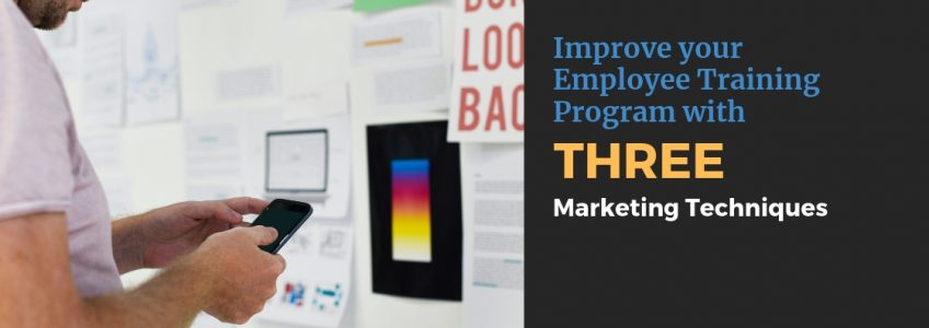 Improve Your Employee Training Program with 3 Marketing Techniques Blog (3)