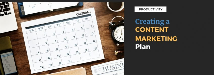 Create a Content Marketing Plan for your Small Business
