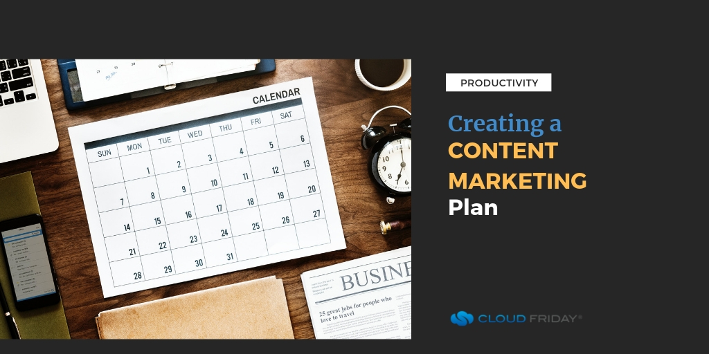 Creating a Content Marketing Plan