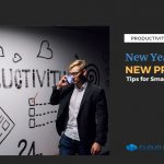 New Year, New Productivity Tips for Small Business Owners