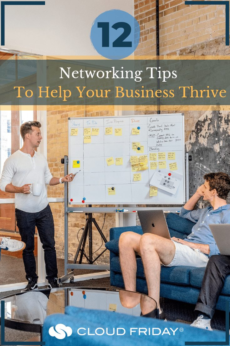 12 Networking Tips To Help Your Business Thrive