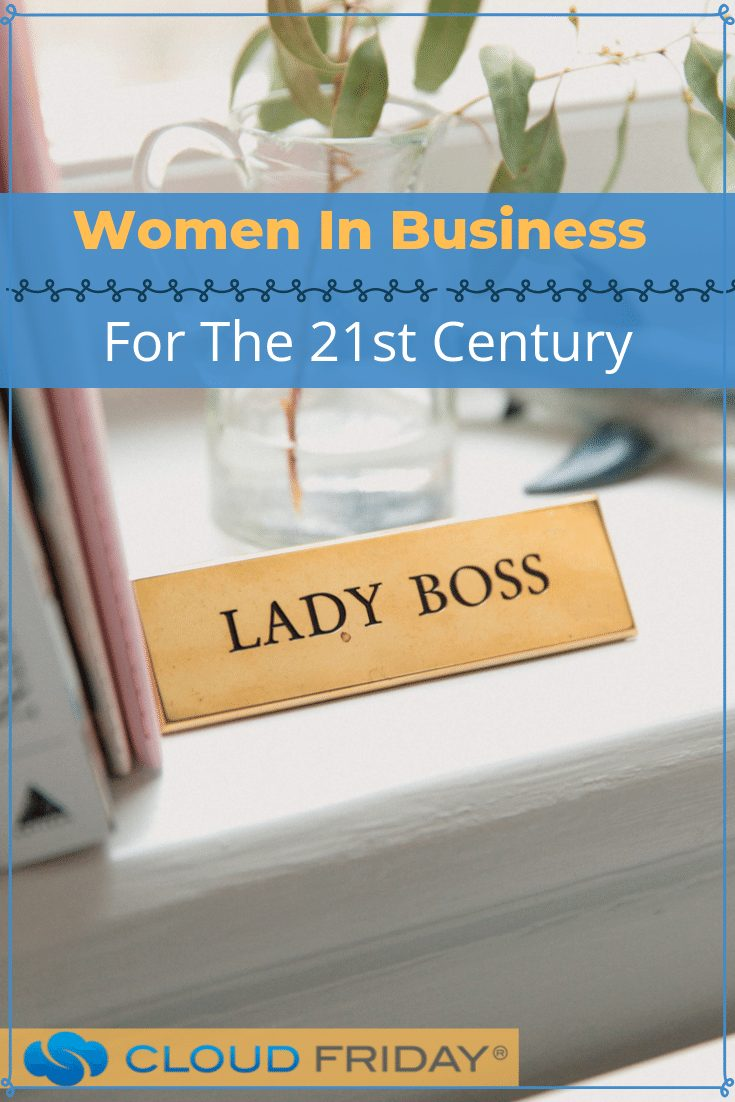 Women In Business For The 21st Century