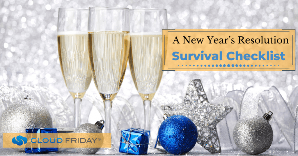 A New Year's Resolution Survival Checklist