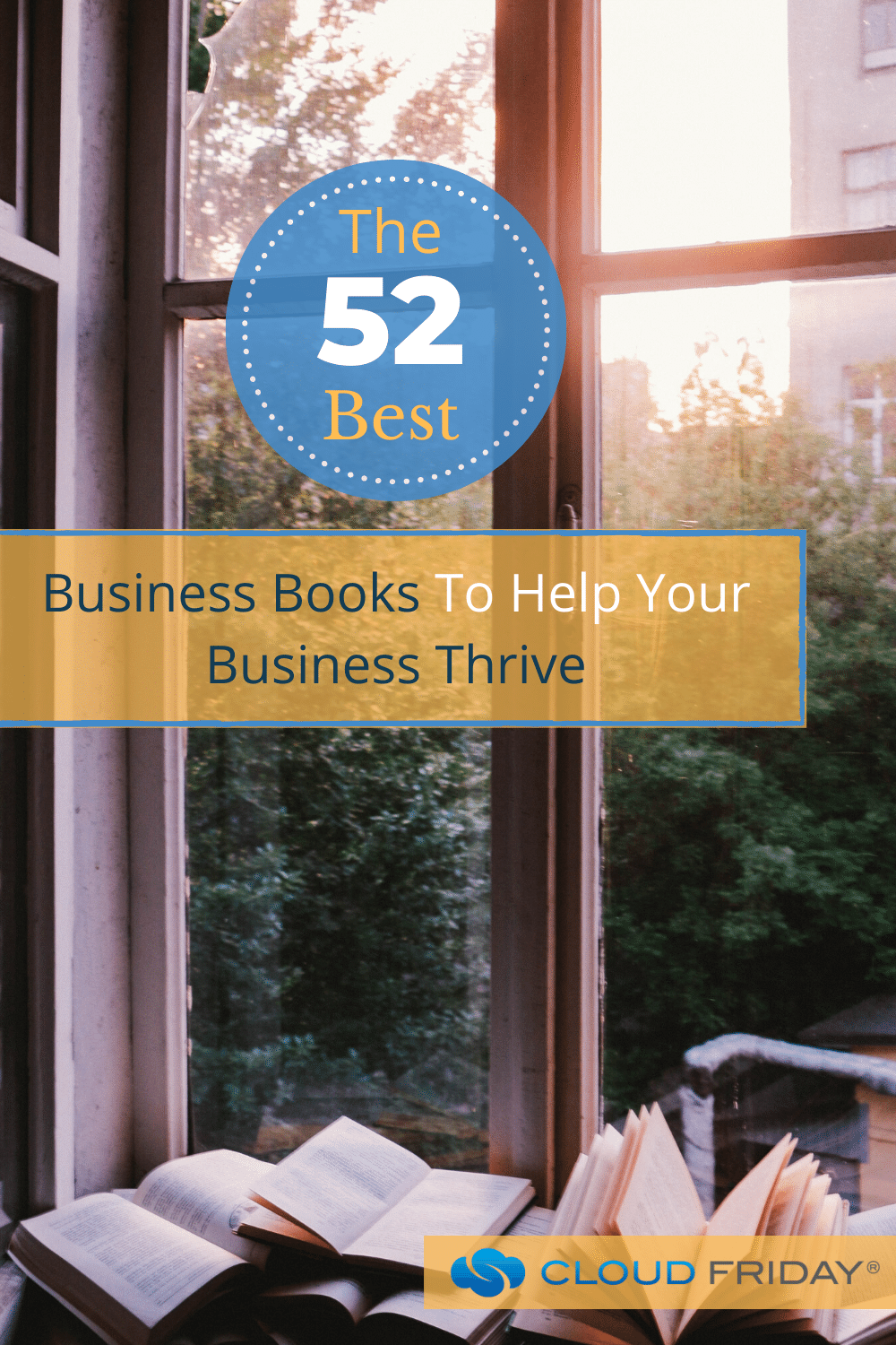The 52 Best Business Books To Help Your Business Thrive
