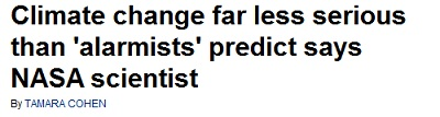Daily Mail: Climate change far less serious than 'alarmists' predict says NASA scientist