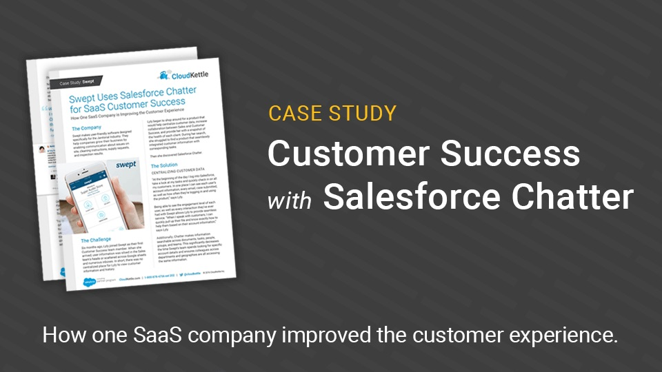Swept Uses Salesforce Chatter For SaaS Customer Success