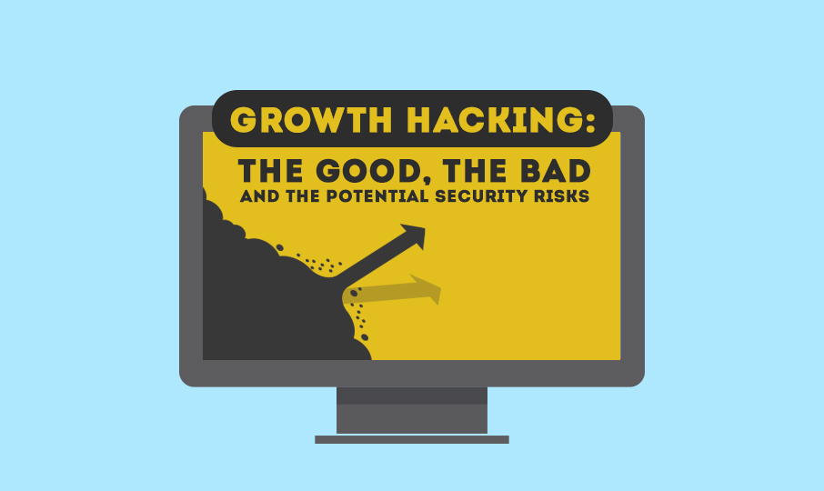 Growth Hacking: the Good, the Bad, and the Potential Security Risks