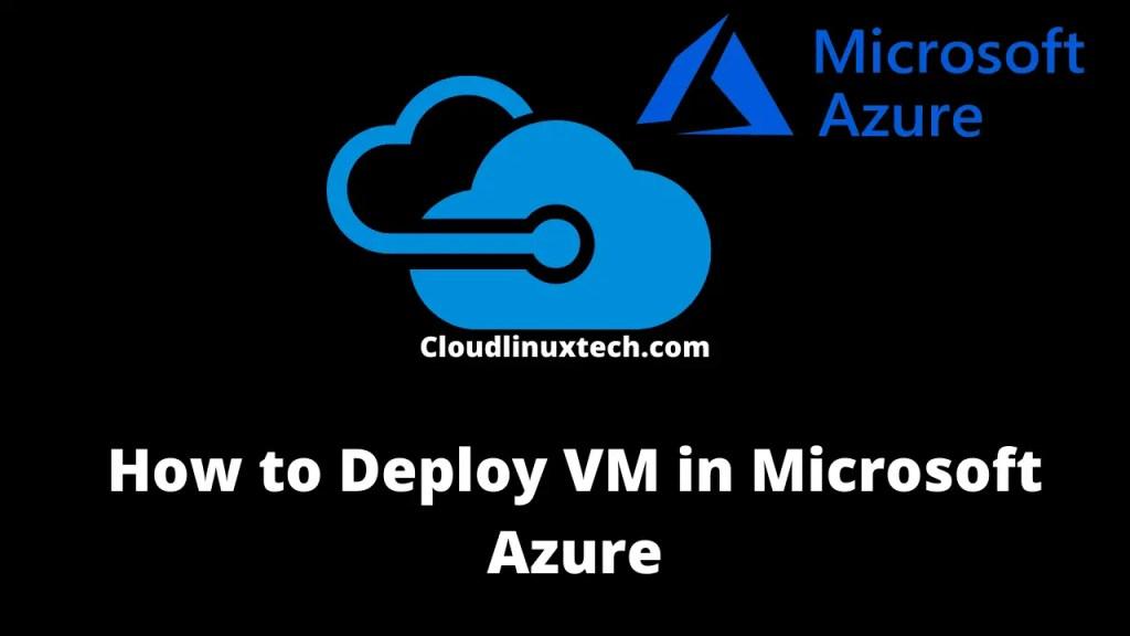 deploy a virtual machine in Azure