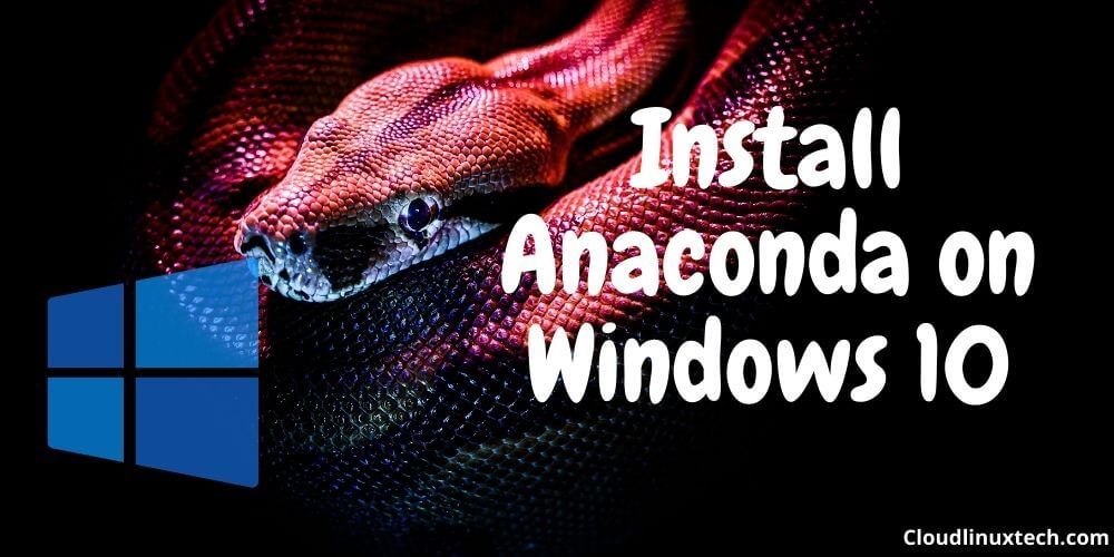 Install-anaconda-Windows-10