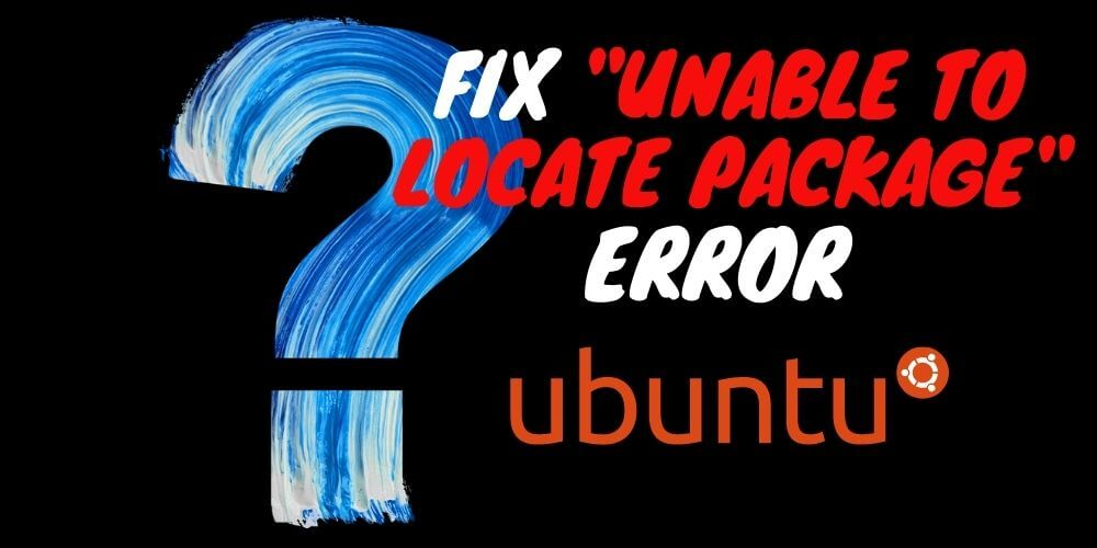 unable-to-locate-package-error-fix
