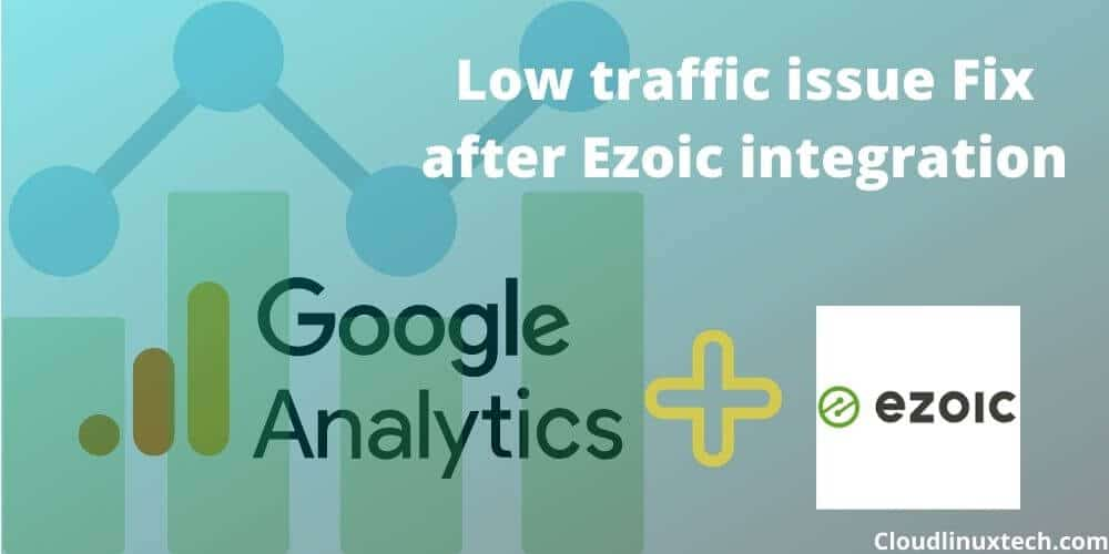 Low-traffic-error-fixed-in-Google-analytics-after-ezoic-integration
