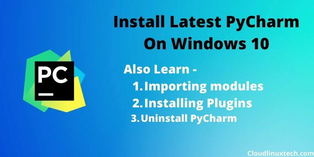 How to install PyCharm in Windows 10