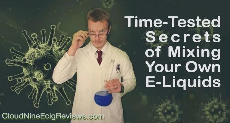 Secrets of Mixing Your Own E-Liquids