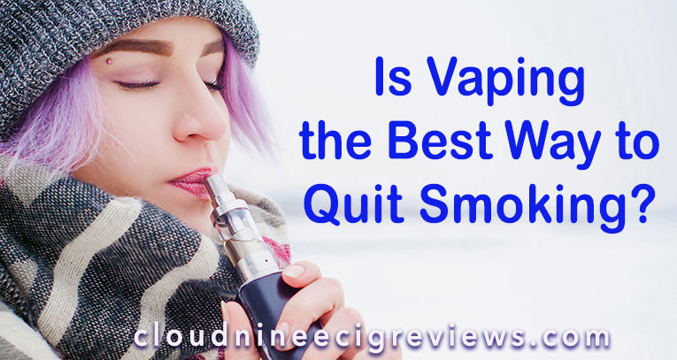 is vaping the best way to quit smoking?