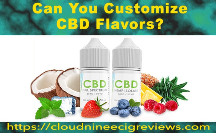 Can You Customize CBD Flavors - Title Image