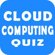 Cloud Computing Quiz