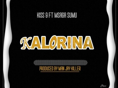 (NEW AUDIO) Kiss 9 ft Msagasumu - KALORINA Mp3 Download