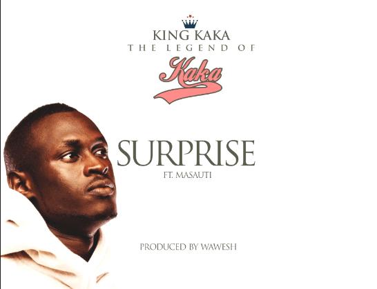 Audio: King Kaka Ft Masauti – Surprise Mp3 Download