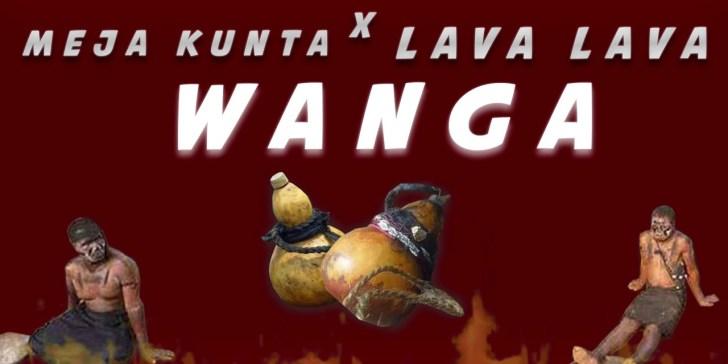 Audio: Meja Kunta x Lava Lava - WANGA