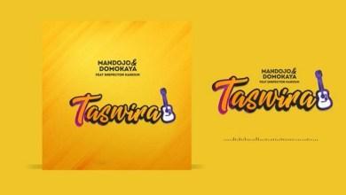 Photo of Audio: Mandojo & Domokaya ft Inspector Haroun – TASWIRA