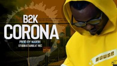 Photo of AUDIO: B2K – CORONA Mp3 DOWNLOAD