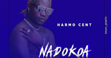 AUDIO: Harmo Cent – NADOKOA Mp3 DOWNLOAD