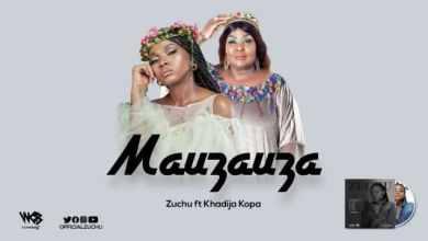 Photo of AUDIO: Zuchu Ft Khadija Kopa – MAUZAUZA Mp3 DOWNLOAD
