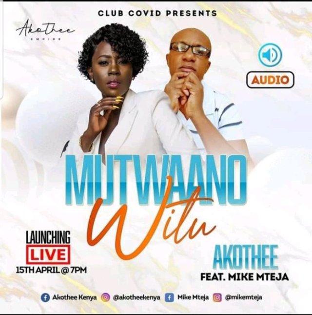 AUDIO: Akothee ft Mike Mteja – MUTWAANO WITU Mp3 DOWNLOAD