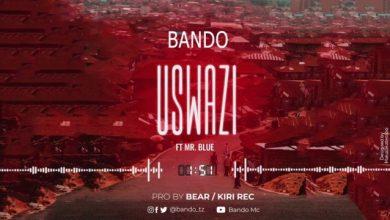 Photo of AUDIO: Bando ft Mr Blue – USWAZI Mp3 DOWNLOAD