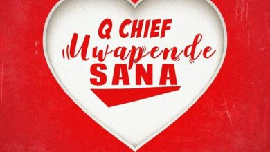 Photo of AUDIO: Q Chief – UWAPENDE SANA Mp3 DOWNLOAD