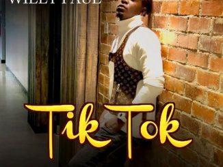 AUDIO: Willy Paul – TIK TOK Mp3 DOWNLOAD