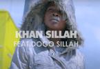VIDEO: Khan Sillah Ft Dogo Sillah – Dunia Mp4 DOWNLOAD