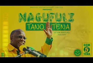 Photo of Download Peter Msechu – Magufuli Tano Tena Mp3 (Official Music Audio)