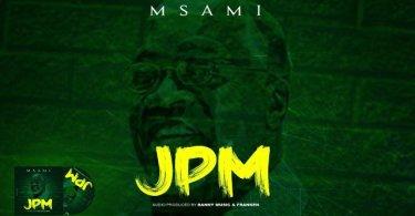 AUDIO: Msami - Magufuli (JPM) Mp3 Download