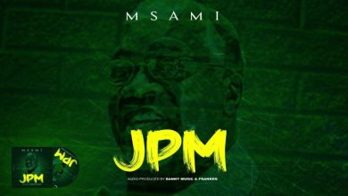 Photo of AUDIO: Msami – Magufuli (JPM) Mp3 Download