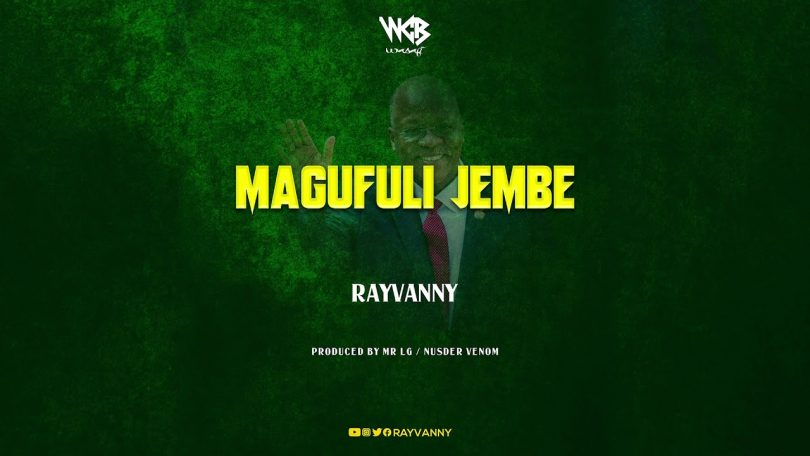 AUDIO: Rayvanny - Magufuli Jembe Mp3 Download