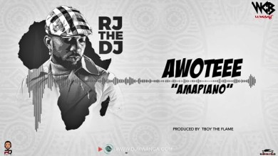 Photo of AUDIO: Rj The Dj – Awoteee (Amapiano) Mp3 Download