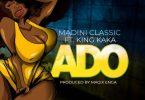 Madini Classic Ft King Kaka – Ado Mp3 Download
