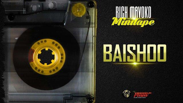 Rich Mavoko - Baishoo Mp3 Download Audio