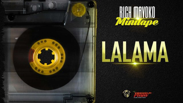 Rich Mavoko – Lalama Mp3 Download
