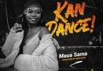 Maua Sama – Kan Dance Mp3 Download